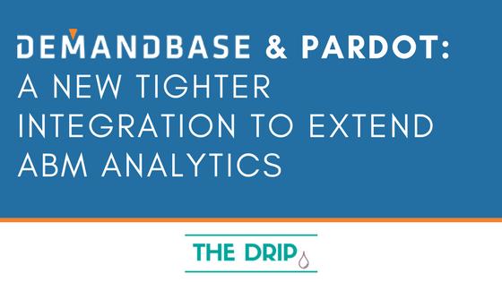 demandbase pardot a tighter integration to extend abm analytics