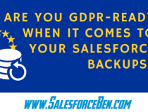 Are you GDPR-ready when it comes to your Salesforce Backups?