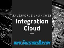 Salesforce Launches Integration Cloud