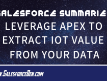 Salesforce Summary – Leverage Apex to Extract IoT Value from Your Data