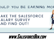 Should you be earning more? Take the Salesforce Salary Survey and find out