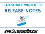 Salesforce Winter '19 Release Notes – First Look at Lightning