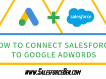 How to Connect Salesforce to Google AdWords