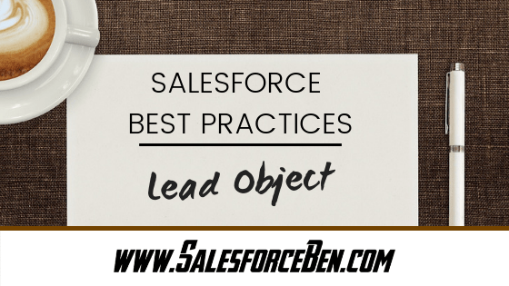 Salesforce Best Practices - Lead Object