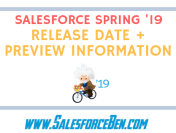Salesforce Spring '19 Release Date + Preview Information