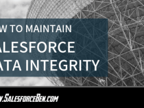 How to Maintain Salesforce Data Integrity