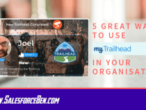 5 Great Ways To Use myTrailhead in your Organisation