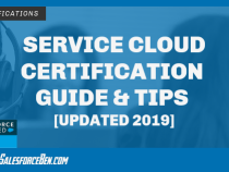 Service Cloud Certification Guide & Tips [UPDATED 2019]