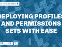 An Easier Way to Deploy Profiles and Permissions Sets