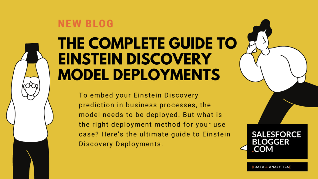 The complete guide to Einstein Discovery model deployments