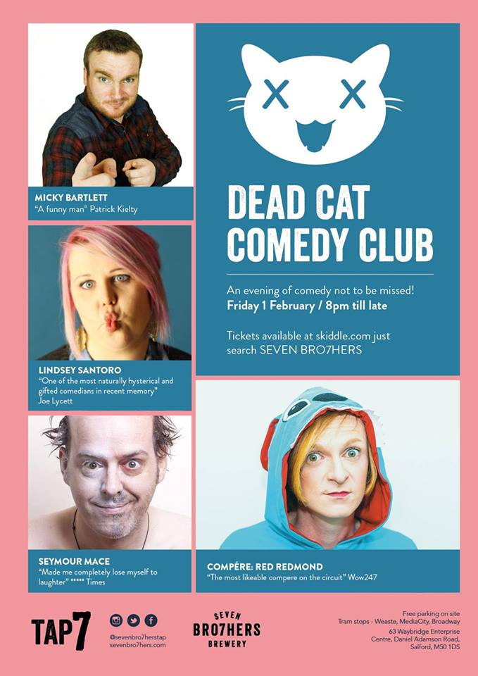 Dead Cat Comedy Club at Seven Bro7hers Brewery