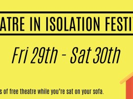 Theatre in Isolation Festival brings performances to your sofa