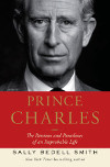 Book cover, Prince Charles: The Passion and Paradoxes of an Improbably Life