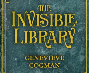 The Invisible Library – Genevieve Cogman