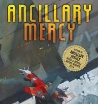 Ancillary Mercy – Ann Leckie