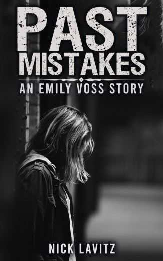 "Cover of the book ""Past Mistakes"" by Nick Lavitz. A black and white image of a woman in an urban setting, dressed in demin, her head bent slightly forwards and her face obscured by her hair."