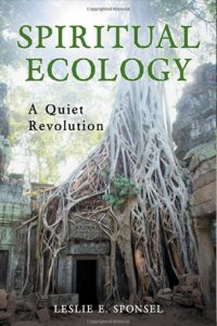 Spiritual Ecology by L. Sponsel (2012)