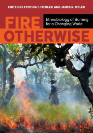 FIRE OTHERWISE: ed. by C. Fowler and J. Welch (2018)