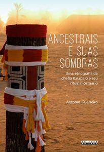 ANCESTRAIS E SUAS SOMBRAS by Antonio Guerreiro (2019)