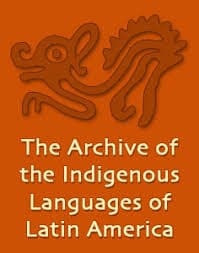 AILLA - Archive of the Indigenous Languages of Latin America
