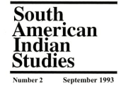 Cosmology, Values, and Inter-Ethnic Contact in South America