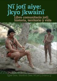 LIBRO COMUNITARIO JOTÏ por Egleé & Stanford Zent (2019)