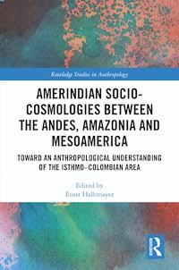 SOCIOCOSMOLOGÍAS AMERICANAS, por Ernst Halbmayer (2020)