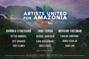 Evento - 28 mayo 2020: Artistas Unidos por la Amazonía es un evento de transmisión en vivo en beneficio del Fondo de Emergencia de la Amazonía (5-28-20)