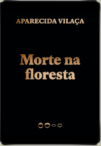 MORTE NA FLORESTA, by Aparecida Vilaça (2020)