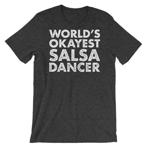 World's Okayest Salsa Dance Shirt