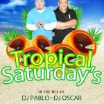 Tropical Saturdays Roccapulco