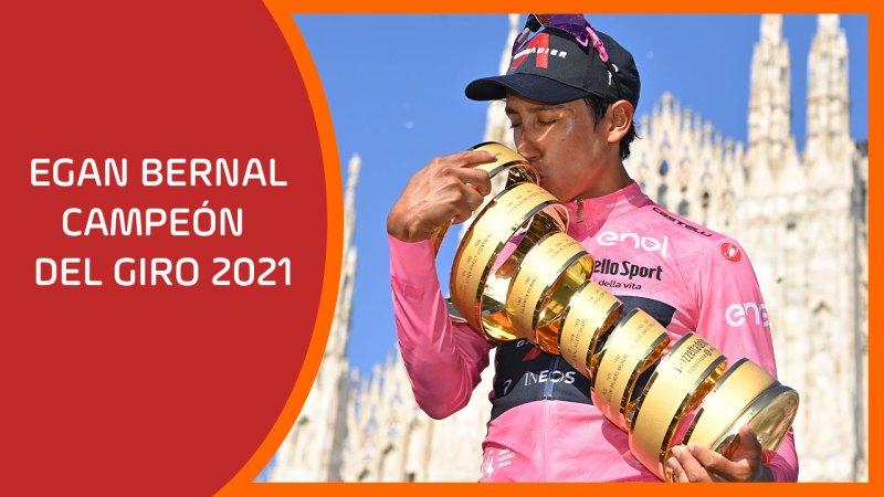 Egan Bernal campeón del Giro 2021