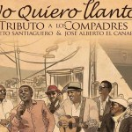 El Septeto Santiaguero evoca a Los Compadres