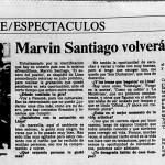 Marvin Santiago volverá en julio
