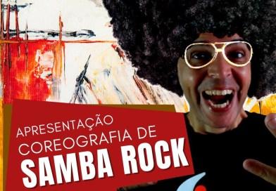 Apresentação da Coreografia de Samba-Rock