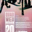 Quad Wednesdays