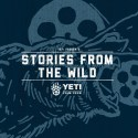 yeti presents stories from the wild film tour