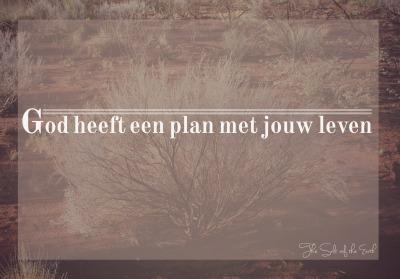 God heeft een plan met jouw leven