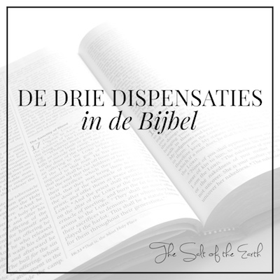 Drie dispensaties in de Bijbel
