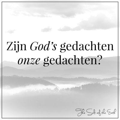 Gods gedachten onze gedachten