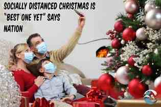 "Social distanced Christmas ""best one yet"" says nation"