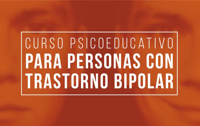 Curso Psicoeducativo para personas con Trastorno Bipolar