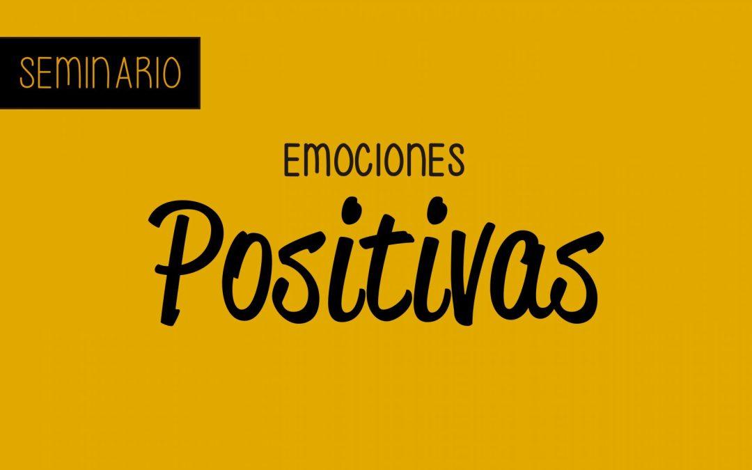 Seminario – Emociones Positivas