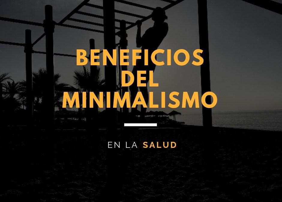 Beneficios del minimalismo en la salud