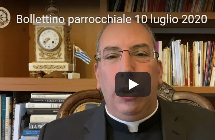 VIDEO – Bollettino Parrocchiale del 10 luglio 2021