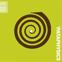 Pataphysics, raccolta di brani patafisici