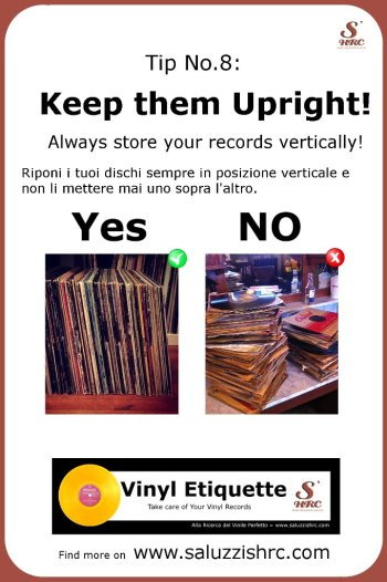 Vinyl Etiquette 8 Keep Them Upright
