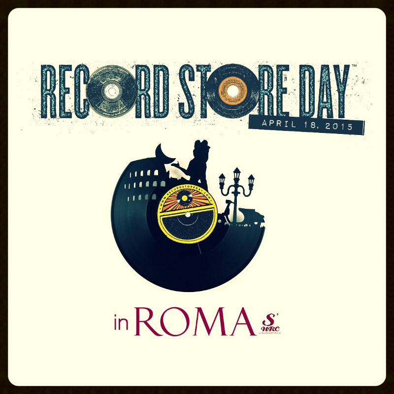 Record Store Day 2015: Eventi a ROMA (1/6)