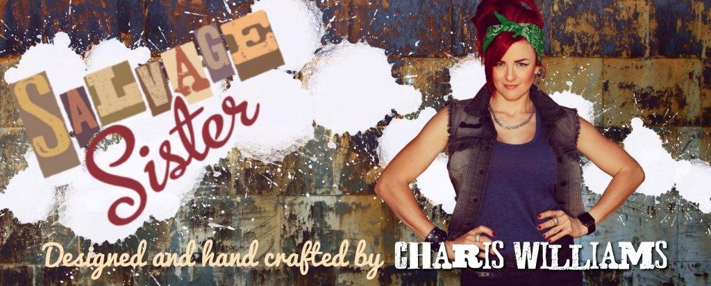 Charis Williams AKA The Salvage Sister metalworker