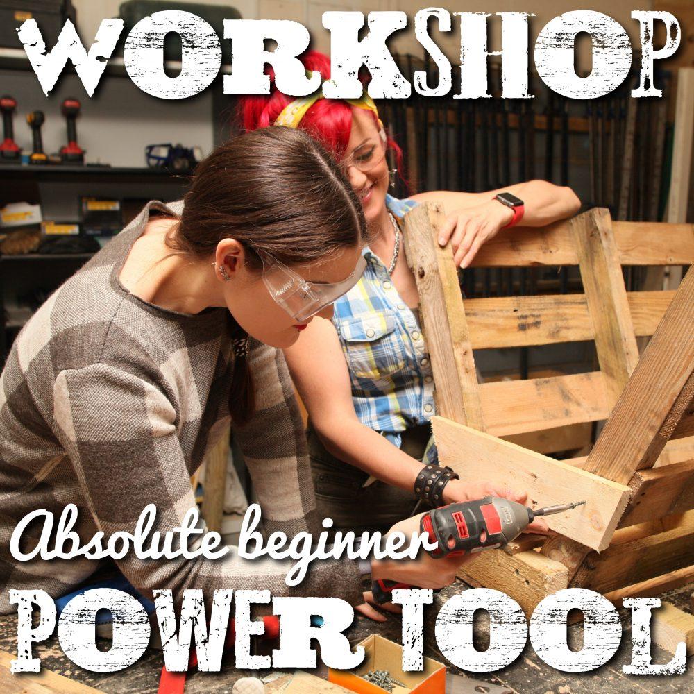 Powertool workshop in Brighton